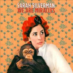 sarah silverman we are miracles cover art