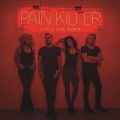 little big town pain killer cover art