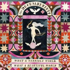 decemberists what terrible beautiful world cover art