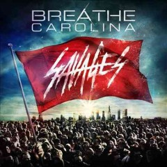 breathe carolina savages cover art