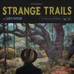 lord huron strange trails cover art