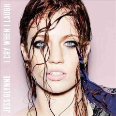 jess glynne i cry when i laugh cover art