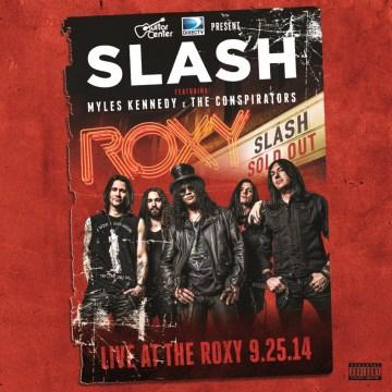 slash live at the roxy cover art