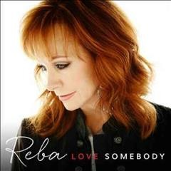 reba mcentire love somebody nettles cover art