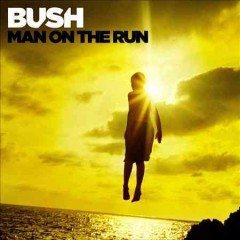 bush man on the run only way out cover art