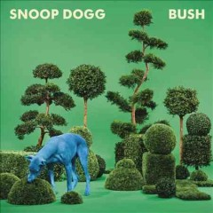 snoop dogg bush cover art