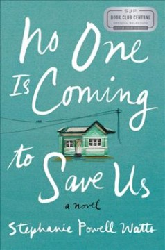 Featured title No One Is Coming to Save Us