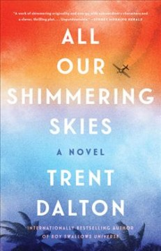 Book jacket for All Our Shimmering Skies