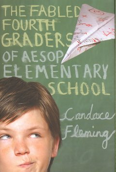 The Fabled Fourth Graders of<br>Aesop Elementary School cover art