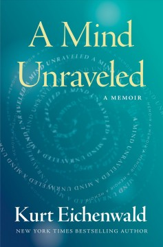 Featured title A Mind Unraveled: a memoir