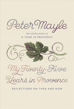 My twenty-five years in Provence : reflections on then and now Opens in new window