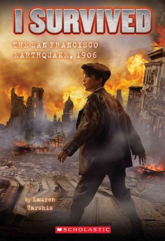 I Survived the San Francisco Earthquake, 1906 cover art