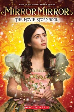 Mirror, Mirror: The Movie Storybook cover art