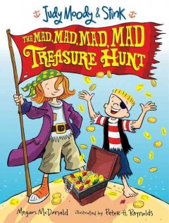 Judy Moody & Stink: The <br/>Mad, Mad, Mad, Mad Treasure Hunt cover art