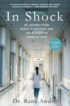 Featured title In Shock: My Journey from Death to Recovery and the Redemptive Power of Hope