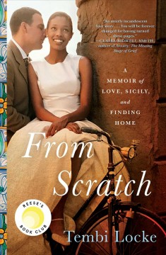 Featured title From Scratch: A memoir of love, Sicily, and finding home