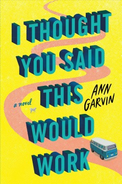 Book jacket for I Thought You Said This Would Work