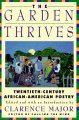 Book cover of The Garden Thrives: Twentieth- Century African-American Poetry