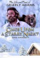 The life and times of Grizzly Adams. Once upon a starry night.