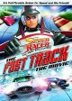 Speed racer, the next generation. The fast track, the movie.