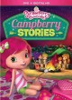 Strawberry Shortcake. Campberry stories.