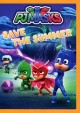 PJ Masks. Save the summer