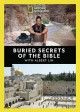 Buried secrets of the Bible.