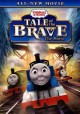 THOMAS & FRIENDS : TALE OF THE BRAVE