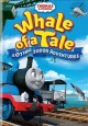 Thomas & friends. Whale of a tale & other Sodor adventures
