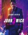 John Wick. Chapter 3 : Parabellum.