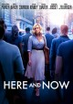 Here and now [videorecording (DVD)]