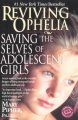 Book cover of Reviving Ophelia: Saving the Selves of Adolescent Girls