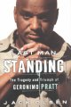 Book cover of Last Man Standing: The Tragedy And Triumph Of Geronimo Pratt