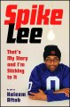 Book cover of Spike Lee: That's My Story And I'm Sticking To It