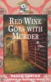 Book cover of Red Wine Goes with Murder