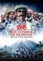 1898 : los ultimos de Filipinas = The last of the Philippines