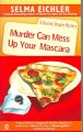Book cover of Murder Can Mess up Your Mascara