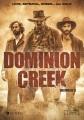 Dominion Creek. Series 2
