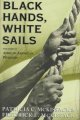 Book cover of Black Hands, White Sails: The Story Of African American Whalers