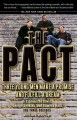 Book cover of The Pact: Three Young Men Make A Promise And Fulfill A Dream