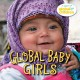 Global baby girls : a Global Fund for Children Book.