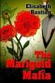 Book cover of The Marigold Mafia