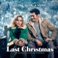 Last Christmas : the original motion picture soundtrack