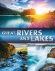 Great rivers and lakes.