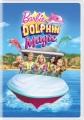 Barbie. Dolphin magic [videorecording (DVD)]