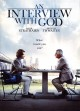An interview with God [videorecording (DVD)]