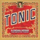 A casual affair : the best of Tonic
