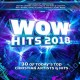 Wow hits 2018 : 30 of today