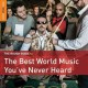 The rough guide to the best world music you