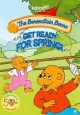 The Berenstain Bears. Get ready for Spring